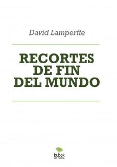 RECORTES DE FIN DEL MUNDO