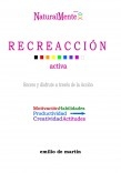 RECREACCIÓN, vol.I Desarrollo Integral NaturalMente
