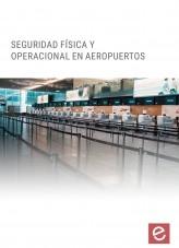 Libro Seguridad Física y Operacional en Aeropuertos, autor Editorial Elearning
