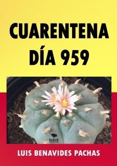 CUARENTENA DÍA 959