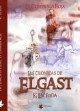 LAS CRONICAS DE ELGAST - La Compañía Roja