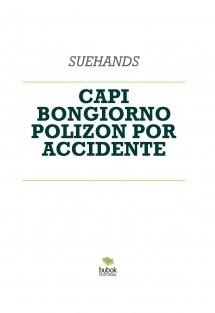 CAPI BONGIORNO POLIZON POR ACCIDENTE
