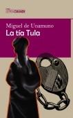 La tía Tula (Edición en letra grande)