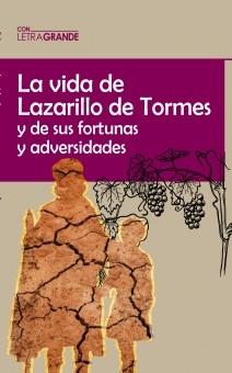 El lazarillo de Tormes. (Ediciones letra grande)
