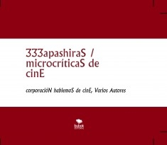 333apashiraS / microcríticaS de cinE
