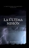 La última misión