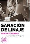 SANACIÓN DE LINAJE. PÉNDULO HEBREO
