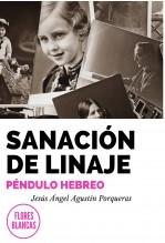 Libro SANACIÓN DE LINAJE. PÉNDULO HEBREO, autor Jesús Ángel Agustín