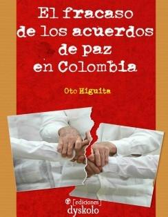 El fracaso de los acuerdos de paz en Colombia