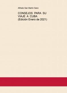 CONSEJOS PARA SU VIAJE A CUBA (Edición Enero de 2021)