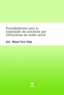 Procedimientos para la imposición de sanciones por infracciones de orden social