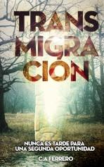 Libro Transmigración, autor Carlos Andres Ferrero Gomez