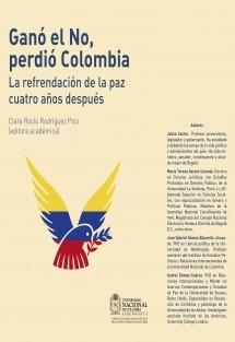 Ganó el No, perdió Colombia. La refrendación de la paz cuatro años después.