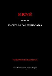 Erné, leyenda Kantabro-Americana