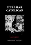 Herejías Católicas