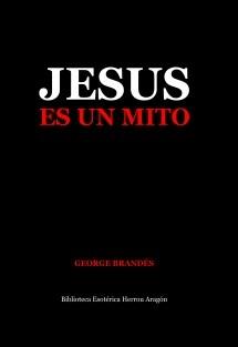 Jesús es un Mito