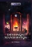 Destinos Manifiestos (Crónicas de Senaria 1)