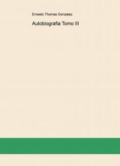 Autobiografia Tomo III