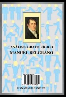 ANÁLISIS GRAFOLÓGICO: MANUEL BELGRANO