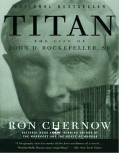 Titán: La vida de John D. Rockefeller, Sr.