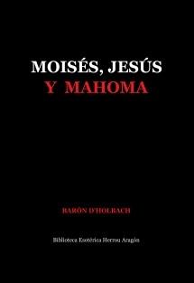 Moisés, Jesús y Mahoma