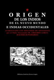 Origen de los Indios de el Nuevo Mundo e Indias Occidentales