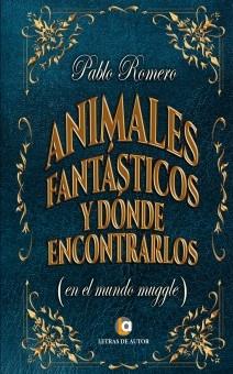 Animales fantásticos y donde encontrarlos en el mundo muggle
