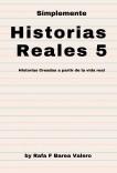 Historias Reales 5