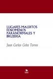 LUGARES MALDITOS FENOMENOS PARANORMALES Y BRUJERIA