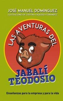Las aventuras del jabalí Teodosio