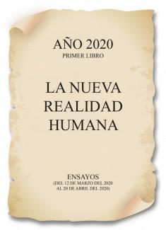 Año 2020. La Nueva Realidad Humana.