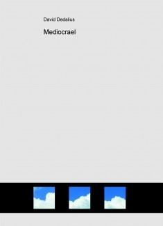 Mediocrael
