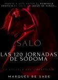 Las 120 jornadas de Sodoma: Saló - La escuela del libertinaje ► Novela erótica, desalmada, violenta, cruda, villana, excitante y con escenas brutales.😈