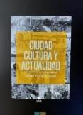 Ciudad, cultura y actualidad