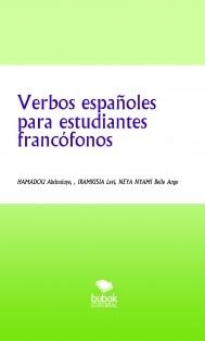 VERBOS ESPAÑOLES PARA ESTUDIANTES FRANCÓFONOS