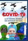 COVID 19   LA IV GUERRA MUNDIAL SIN DISPARAR UN FUSIL