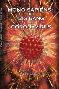 MONO SAPIENS: DEL BIG BANG AL CORONAVIRUS