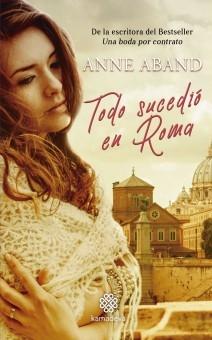 Todo sucedió en Roma