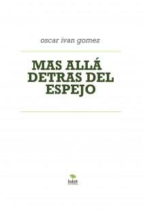 MAS ALLÁ DETRAS DEL ESPEJO