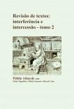Revisão de textos: interferência e intercessão - tomo 2