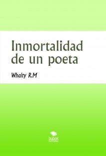 Inmortalidad de un poeta