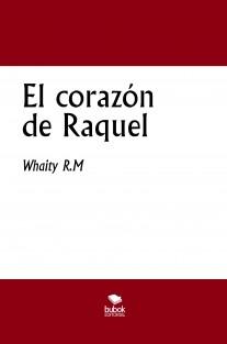 El corazón de Raquel