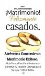Matrimonio & Felizmente Casados.