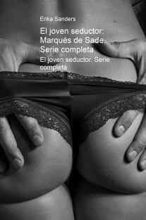 El joven seductor: Marqués de Sade. Serie completa