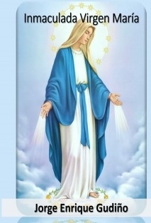 Inmaculada Virgen María