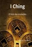 O I Ching: O livro das mutações