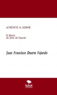ATRÉVETE A LEERME El diario de John de Fajardo