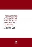 PRODUCCIONES CON NORMAS ESPECÍFICAS DE PERITACIÓN AGRARIAS