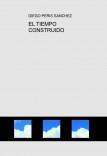 EL TIEMPO CONSTRUIDO