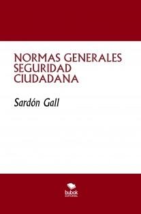 NORMAS GENERALES SEGURIDAD CIUDADANA